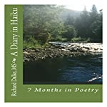 A Diary in Haiku: 7 Months in Poetry | Richard V. Dalke MS