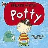 Pirate Pete's Potty: A Ladybird potty training book: A Ladybird potty training book