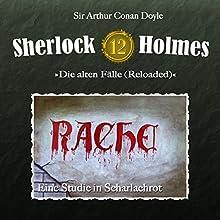 Eine Studie in Scharlachrot (Sherlock Holmes - Die alten Fälle 12 [Reloaded]) Hörspiel von Arthur Conan Doyle Gesprochen von: Christian Rode, Peter Groeger