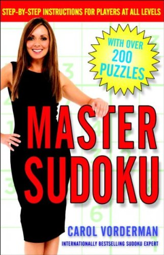 Master Sudoku Step-By-Step Instructions For Players At All Levels Master Sudoku