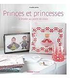 echange, troc Sylvie Teytaud Louche - Princes et princesses