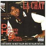 La Chat / Da Hood Homegirl