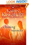 Chasing Sunsets: A Novel (Angels Walking)