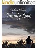 Erik: Liebe �berwindet die Zeit (Infinity Loop 2)