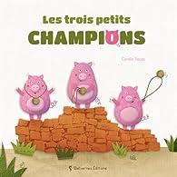 Les trois petits champions par Coralie Saudo