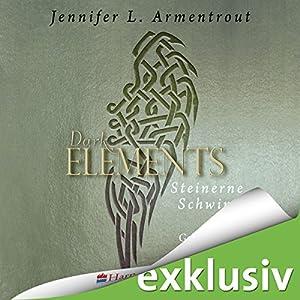 Steinerne Schwingen (Dark Elements 1) Hörbuch von Jennifer L. Armentrout Gesprochen von: Merete Brettschneider