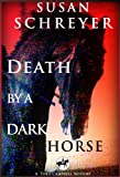 Death By A Dark Horse (Thea Campbell Mystery Series book #1)
