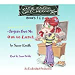 Katie Kazoo, Switcheroo, Book 1: Anyone But Me | Nancy Krulik