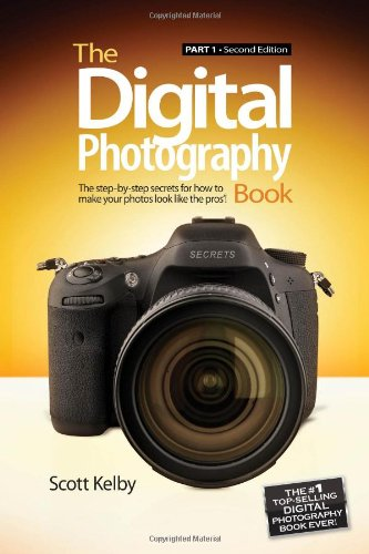 The Digital Photography Book: Part 1 (2Nd Edition)