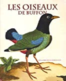 echange, troc Paul-Marie Grinevald, Paul Isenmann, Yves Laissus - Les oiseaux de Buffon : Dans la bibliothèque de Louis Médard