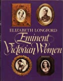img - for Eminent Victorian Women book / textbook / text book