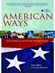 American Ways, Third Edition: A Cultu...