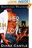 Her Immortal Love (Sapphire Desires Series)