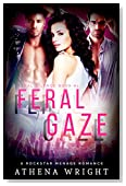 Feral Gaze: A Rock Star Romance