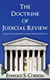 img - for The Doctrine of Judicial Review: Its Legal and Historical Basis and Other Essays. book / textbook / text book