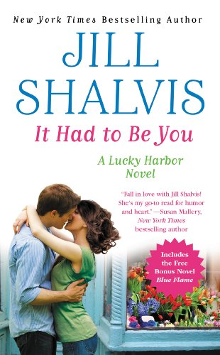 It Had to Be You: Special Bonus Edition with free novel Blue Flame (Lucky Harbor) by Jill Shalvis