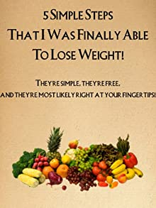 5 Simple Steps That Helped Me Finally Lose Weight!