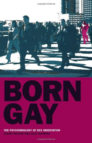 Born Gay: The Psychobiology of Sex Orientation