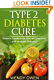 Type 2 Diabetes Cure (Natural Health Books)