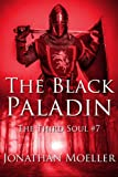 The Black Paladin (The Third Soul Book 7)