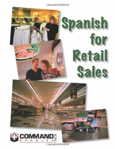 Spanish for Retail Sales English and Spanish Edition