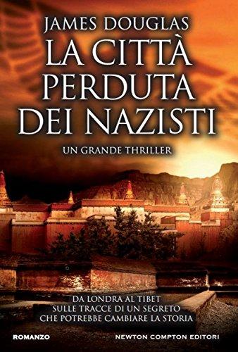 La città perduta dei nazisti (eNewton Narrativa)