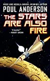 The Stars Are Also Fire (Harvest of Stars)