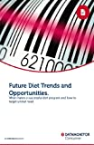 Future Diet Trends and Opportunities