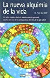 La nueva alquimia de la vida/ Mind into Matter: A New Alchemy of Science and Spirit (Spanish Edition) (8475565077) by Wolf, Fred Alan