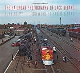 img - for The Railroad Photography of Jack Delano (Railroads Past and Present) by Tony Reevy (2015-11-09) book / textbook / text book
