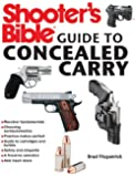 Shooter's Bible Guide to Concealed Carry: A Beginner's Guide to Armed Defense