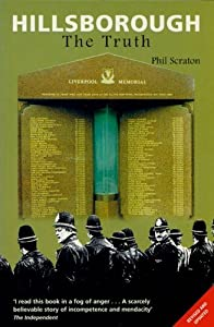 Hillsborough: The Truth by Phil Scraton (1999-03-01)