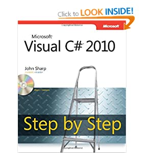 Microsoft Visual C# 2010 Step by Step Book/CD Package (Step by Step (Microsoft))