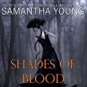 Shades of Blood Audiobook by Samantha Young Narrated by Luci Christian Bell