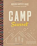 img - for Camp Sunset: A Modern Camper's Guide to the Great Outdoors book / textbook / text book