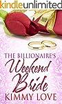 The Billionaire's Weekend Bride