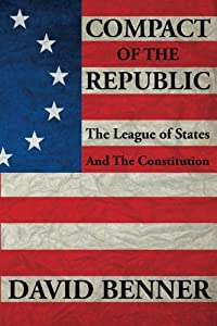 Compact of the Republic: The League of States and the Constitution download ebook