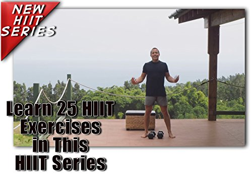 25 HIIT Workout Training Cardio for Beginner at Home Exercises Videos to Burn Fat, Improve Endurance and Build Strength - Season 1