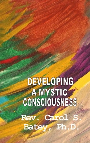 Developing A Mystic Consciousness