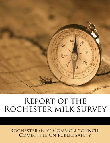 Report of the Rochester milk survey
