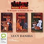 Nine Lives, Volumes 1 to 3 | Lucy Daniels