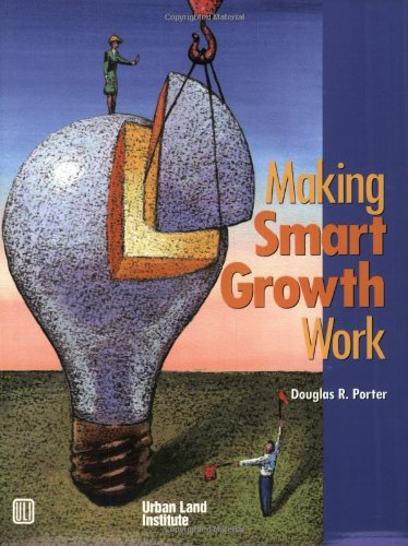 Making Smart Growth Work