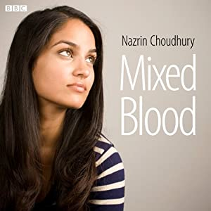 Mixed Blood | [Nazrin Choudhury]