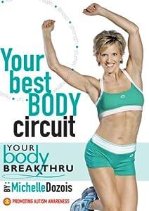Your Body Breakthru: Your Best