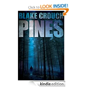 Kindle Book Bargain: Pines, by Blake Crouch