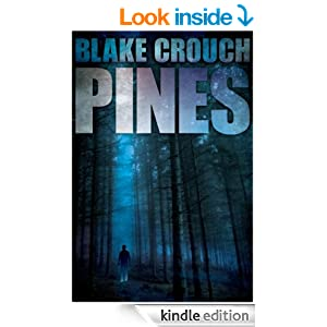 Pines (The Wayward Pines Trilogy, Book 1) - Kindle edition