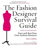 img - for The Fashion Designer Survival Guide, Revised and Expanded Edition: Start and Run Your Own Fashion Business [Paperback] [2008] Exp Rev Ed. Mary Gehlhar, Diane Von Furstenberg book / textbook / text book