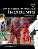 img - for Hazardous Materials Incidents: 3rd (Third) edition book / textbook / text book