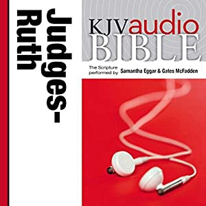 King James Version Audio Bible: The Books of Judges and Ruth Audiobook