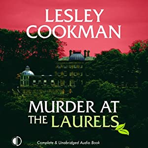 Murder at the Laurels | [Lesley Cookman]